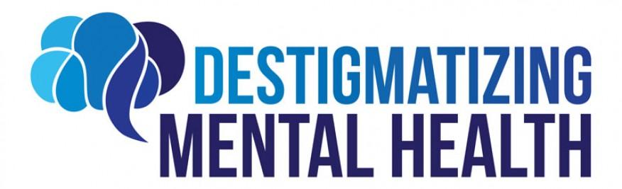 Destigmatizing Mental Health