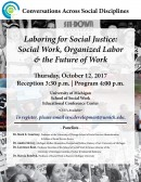 Conversations Across Social Disciplines - Laboring for Social Justice: Social Work, Labor Organizing, and the Changing Nature of Work