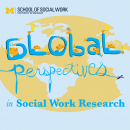 Research Day 2019 - Global Perspectives in Social Work Research