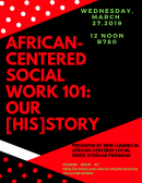 African-Centered Social Work 101: Our [His]story